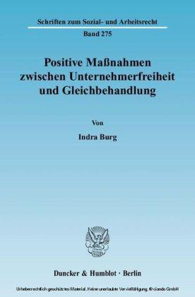 Positive Maßnahmen zwischen Unternehmerfreiheit und Gleichbehandlung