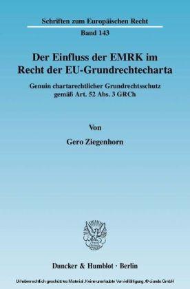 Der Einfluss der EMRK im Recht der EU-Grundrechtecharta