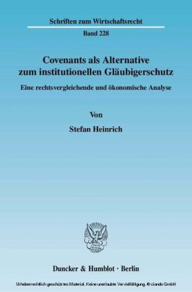Covenants als Alternative zum institutionellen Gläubigerschutz