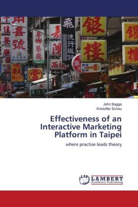 Effectiveness of an Interactive Marketing Platform in Taipei