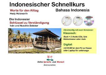 Indonesischer Schnellkurs - Bahasa Indonesia, m. 2 Audio-CDs u. 1 CD-ROM