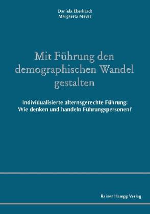 Mit Führung den demographischen Wandel gestalten