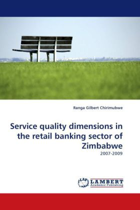 Service quality dimensions in the retail banking sector of Zimbabwe