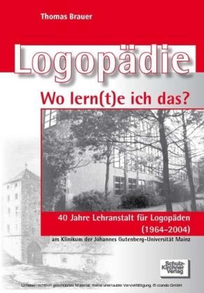Logopädie - Wo lernte ich das?