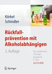 Rückfallprävention mit Alkoholabhängigen, m. CD-ROM