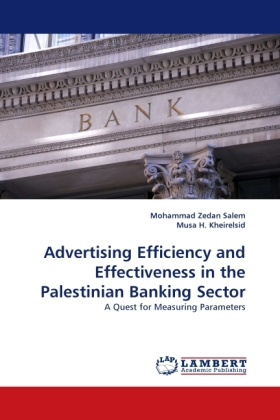 Advertising Efficiency and Effectiveness in the Palestinian Banking Sector