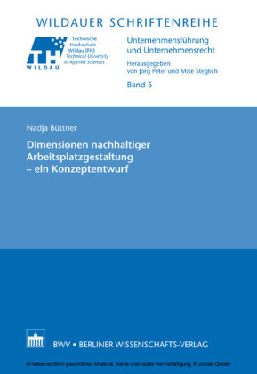 Dimensionen nachhaltiger Arbeitsplatzgestaltung - ein Konzeptentwurf
