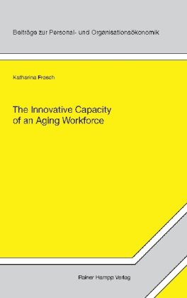 The Innovative Capacity of an Aging Workforce