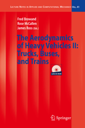 The Aerodynamics of Heavy Vehicles II: Trucks, Buses, and Trains