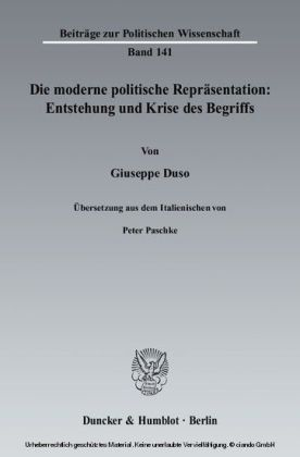 Die moderne politische Repräsentation: Entstehung und Krise des Begriffs