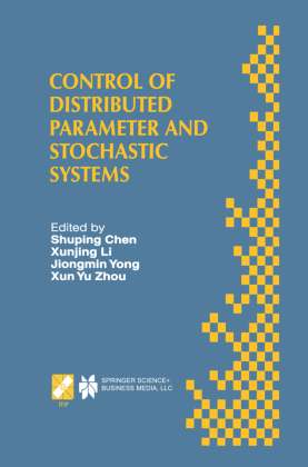 Control of Distributed Parameter and Stochastic Systems