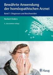Bewährte Anwendung der homöopathischen Arznei