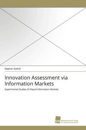 Innovation Assessment via Information Markets