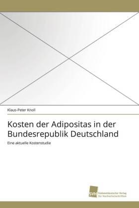 Kosten der Adipositas in der Bundesrepublik Deutschland