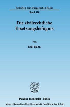 Die zivilrechtliche Ersetzungsbefugnis.