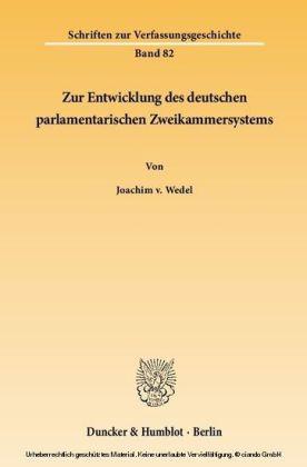 Zur Entwicklung des deutschen parlamentarischen Zweikammersystems.