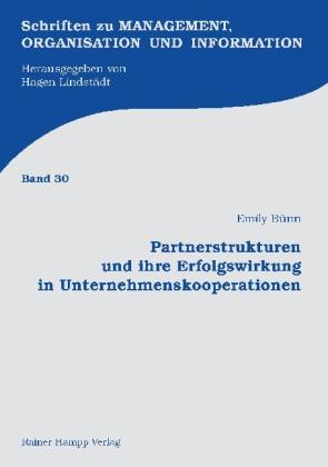Partnerstrukturen und ihre Erfolgswirkung in Unternehmenskooperationen