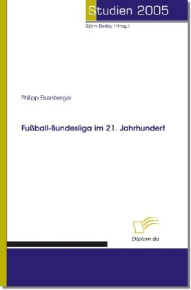 Fussball-Bundesliga im 21. Jahrhundert