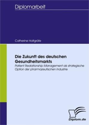Die Zukunft des deutschen Gesundheitsmarkts