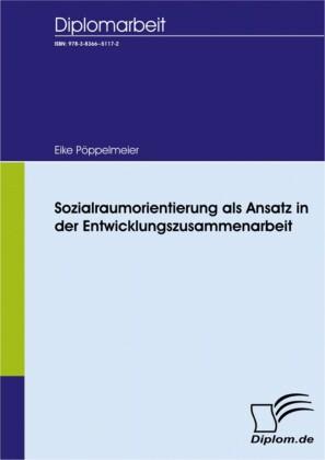 Sozialraumorientierung als Ansatz in der Entwicklungszusammenarbeit