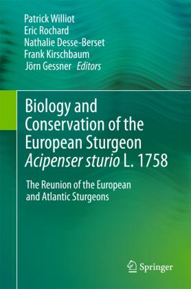 Biology and Conservation of the European Sturgeon Acipenser sturio L. 1758