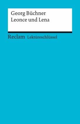 Lektüreschlüssel. Georg Büchner: Leonce und Lena