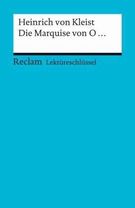 Lektüreschlüssel. Heinrich von Kleist: Die Marquise von O...
