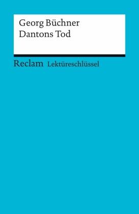 Lektüreschlüssel. Georg Büchner: Dantons Tod