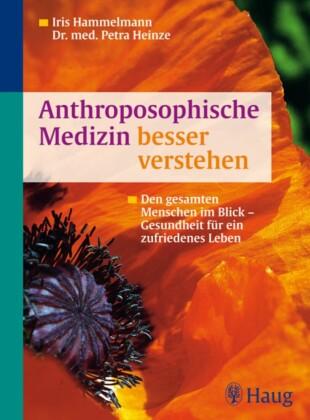 Anthroposophische Medizin besser verstehen