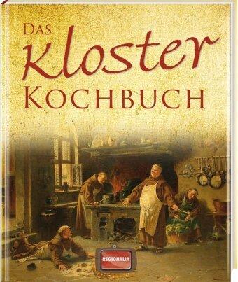 Das Kloster Kochbuch