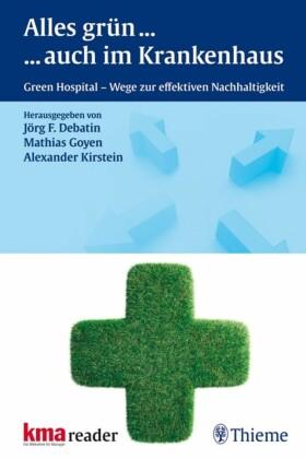 Alles Grün ... ... auch im Krankenhaus