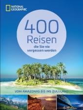 400 Reisen die Sie nie vergessen werden Cover