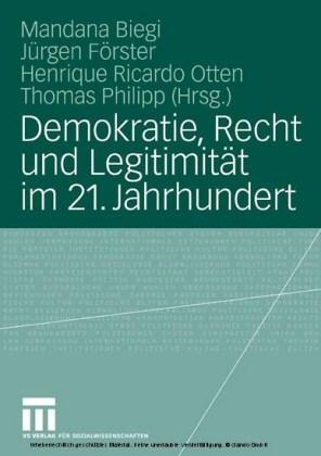 Demokratie, Recht und Legitimität im 21. Jahrhundert