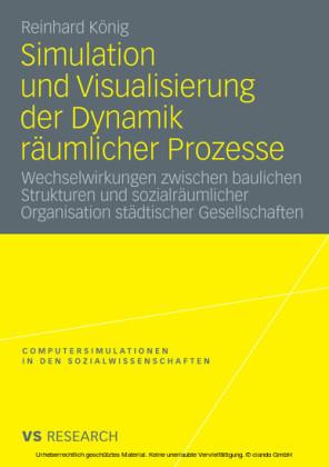 Simulation und Visualisierung der Dynamik räumlicher Prozesse