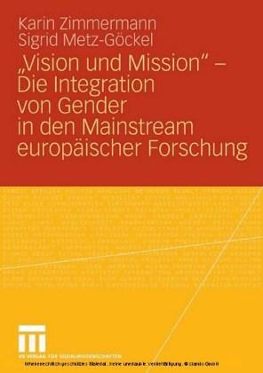 'Vision und Mission' - Die Integration von Gender in den Mainstream europäischer Forschung