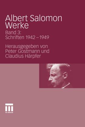 Albert Salomon Werke. Bd.3
