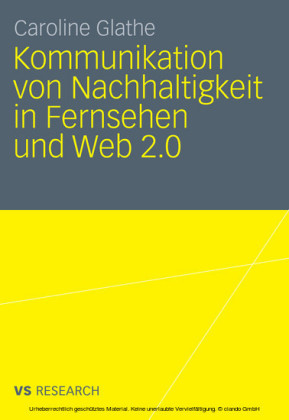 Kommunikation von Nachhaltigkeit in Fernsehen und Web 2.0