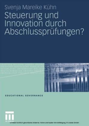 Steuerung und Innovation durch Abschlussprüfungen?