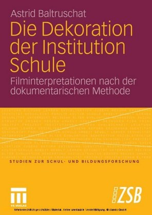 Die Dekoration der Institution Schule