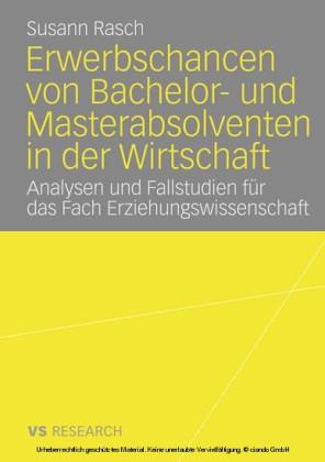 Erwerbschancen von Bachelor- und Master-Absolventen in der Wirtschaft