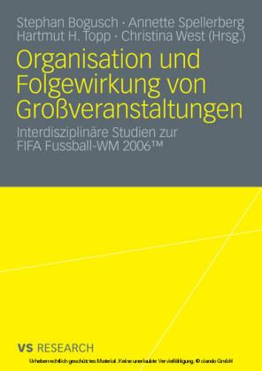 Organisation und Folgewirkung von Großveranstaltungen