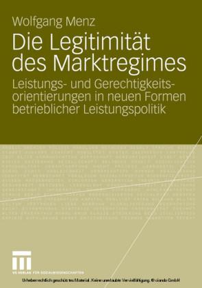 Die Legitimität des Marktregimes
