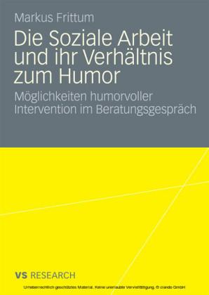 Die Soziale Arbeit und ihr Verhältnis zum Humor