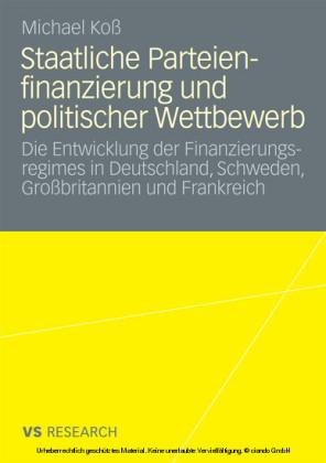 Staatliche Parteienfinanzierung und politischer Wettbewerb