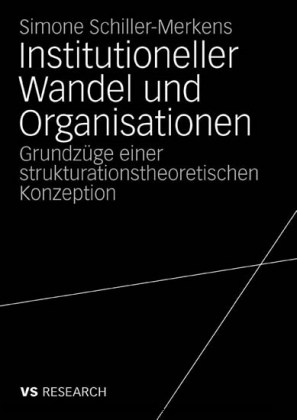Institutioneller Wandel und Organisationen