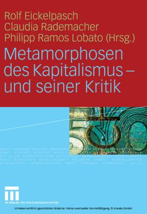 Metamorphosen des Kapitalismus - und seiner Kritik
