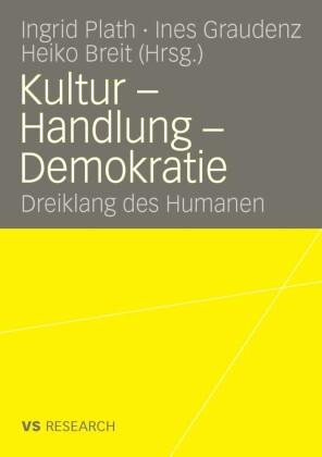 Kultur - Handlung - Demokratie