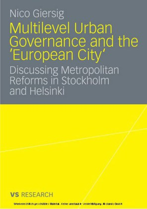 Multilevel Urban Governance and the 'European City'