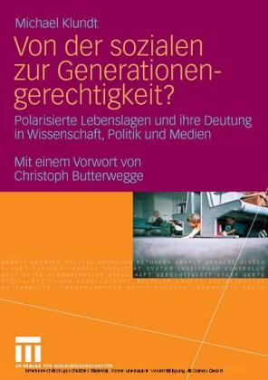 Von der sozialen zur Generationengerechtigkeit?