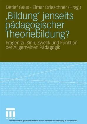 'Bildung' jenseits pädagogischer Theoriebildung?